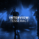 Interview: Tesseract