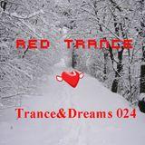 Red Trance - Trance&Dreams 024