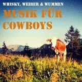 whisky, weiber & wummen - musik für cowboys