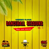 Dancehall Sessions Vol. 1