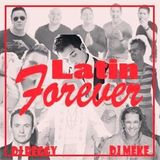 Mix Latin Forever - DJ Meke ft. DJ Reggy (QuieroLatinPop)