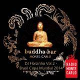 DJ Florzinho - Radio Monte Carlo Buddha Bar Vol.2 - 5 June 2014 (Brasil Copa Mundial Special)