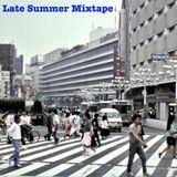 Late Summer Mixtape