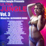 ULTRA JUNGLE VOLUME 3 - ALEXANDER HURD