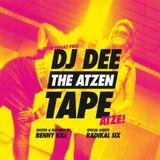Dj Dee-The Atzen Tape feat. Benny Kill & Radikal Six 2010