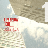 A Life Below 130, part 1
