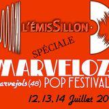 L'EmisSillon #010 - 17 juin 2019 - Spéciale Marveloz Pop Festival !!
