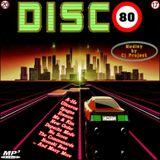 DISCO 80 - MEDLEY BY CJ PROJECT