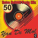 Yan De Mol - Retro Reboot Party Mix 50.