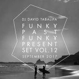 Funky Past Funky Present Set Vol. 12 - September 2017