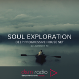 Soul Exploration | Deep Progressive House Set | DEM Radio Podcast