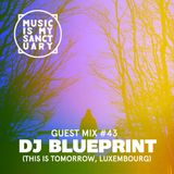 MIMS Guest Mix: DJ BLUEPRINT (This Is Tomorrow, Luxembourg)