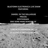 Bluetown Electronica show 4.12.16