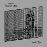 Maksim Otto - Line On Fire