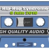 Hip Hop Syndrome 06 Juin 2016
