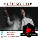 Soul Deep Sessions 52 mixed by Mush