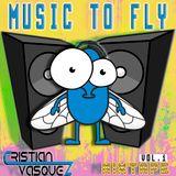 MUSIC TO FLY por dj Cristian Vasquez