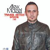 Alex Mazel Trance Nation episode #13