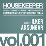 HOUSEKEEPER Podcast.001 Mixed By ILKER AKSUNGAR