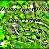 Demo Goes Wild - Luces Verdes