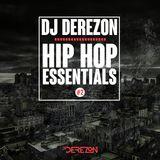 Hip Hop Essentials #2 mixed by Dj Derezon