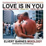 LOVE IS IN YOU Disco / Gay Circuit (The Saint Music) October 2011 Mix