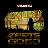A Taste Of Gold Mix - MiDERiC