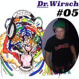 Viele bunte Farben Podcast #05 - Dr.Wirsch (Psytrance)