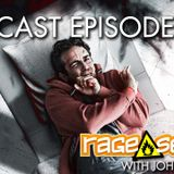 The Rage Select Podcast: Episode 270 with John and Jeff!