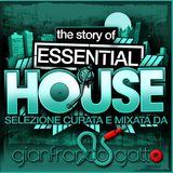 DEE JAY GIANFRANCO GATTO THE STORY OF ESSENTIAL HOUSE