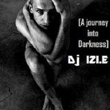 Dj IZI.E - Twisted Minds [A journey into Darkness] [September 2010]