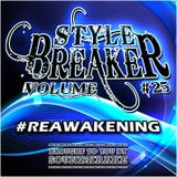 StyleBreaker #25 - Reawakening