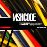 MSHCODE // Mixtapes Part One