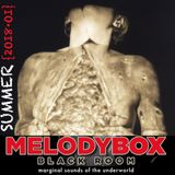 Melody Box Black Room {SUMMER 2OI8 · OI}