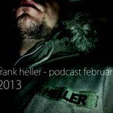 Frank Heller  !!! Podcast Februar 2013 !!!