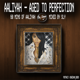 60-minutes of Nothing But, Aaliyah! Hits and Random Songs! + News Clippings [TheSlyShow.com]