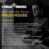 Chris Ward 2018 Year Mix Series - Progressive House