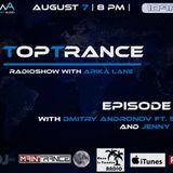 Arika Lane - TopTrance#102 (07.08.2018 Guests: Dmitry Andronov ft. Steklo, Jenny Karol)