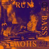 Run Bass Show #3
