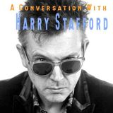 Life Elsewhere Music Vol 172 - A Conversation With Harry Stafford
