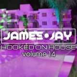 #HookedOnHouse - House Sessions Mix 2018 - Volume 14 (Nov 014)
