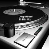Deep & Tech House Music - 80 Minutes Mix