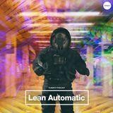 Dubspot Radio w/ Lean Automatic