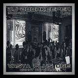 DJ Doorkeeper - Live@VASYAplusONE Nizhny Novgorod (31-08-2014)