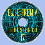 D.J. E-FROM V. - ELECTRO HOUSE MIX #17