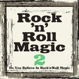 Rock'n'Roll Magic 02 (POP ROCK'N'ROLL)