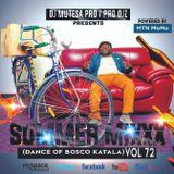 Summer Mixxx vol 72 (Dance Of Bosco Katala)
