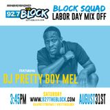 92.7 The Block Labor Day Mix