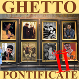 Ghetto Pontificate {Chapter Two}