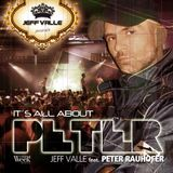It's All About PETER RAUHOFER by JEFF VALLE